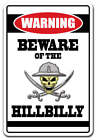 BEWARE OF THE HILLBILLY Warning Decal country redneck southern