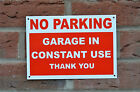 No Parking Garage In Constant Use Thank You A5 Plastic Sign Or Sticker
