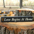 Love Begins At Home Wooden Sign - Shelf Sitter - 21 Colors to Choose From!!