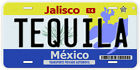 Tequila Jalisco Mexico Novelty Auto License Plate C03