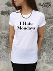 * I HATE MONDAYS T-shirt Top Fashion Tumblr Swag Homies Hipster Dope Blogger *