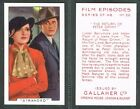 Gallaher - Film Episodes 1936 #1 to #48 UK Movie Cards (from £0.99 each)