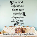 Its your Road- Jalaluddin Rumi Quote,Famous Poem Wall Vinyl Stickers Home Decor