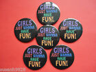 2.25inch/58mm Wedding Hen Night Badges - Girls Just Wanna Have Fun