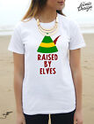 * Raised By Elves T-Shirt Top Funny Elf Gift Christmas Fashion *