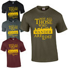 NOT ALL THOSE WHO WANDER ARE LOST T-SHIRT - INSPIRED LORD OF THE RINGS / HOBBIT