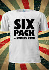 Six Pack Coming Soon Funny Tumblr Fashion T Shirt Men Women Unisex 1695
