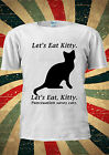 Let's Eat Kitty Punctuation Saves Cats T-shirt Vest Top Men Women Unisex 2000