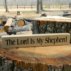 The Lord is My Shepard Wooden Sign - Shelf Sitter - 21 Colors to Choose from!