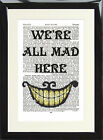 Cheshire Cat Quote Dictionary Page Art Print Alice Wonderland We are Mad Here