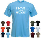 'I love it when my wife lets me go fishing' Funny Men's fishing Birthday T-shirt