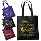 Oops Have I Brought Bacardi Instead Of Bread Tote Bag - Funny Shopping Bags