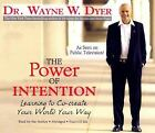 The Power of Intention : Learning to Co-Create Your World Your Way 4 cd set