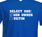 GUN OWNER OR VICTIM Firearm guns rifle NRA supporter pro rights T-shirt