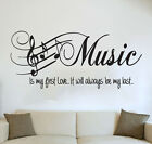 Quote - Bedroom Wall Art Music Is My First Love Sticker Living Room Mural