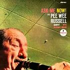 Ask Me Now! by Pee Wee Russell Quartet/Pee Wee Russell (CD, Mar-2003, Verve)