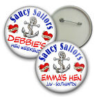 Saucy Sailors Hen Night Badges, Personalised Hen Badges - 58mm party badges