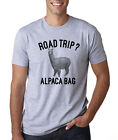 ROAD TRIP? ALPACA BAG funny traveling journey camping Father's Day gift T-Shirt