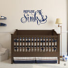 Refuse to Sink with Anchor Vinyl Wall Decal Quote - for beach house & more L215