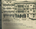 Reflections & Undercurrents. Ernest Roth and printmaking in Venice 1900 - 1940.