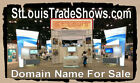 St Louis Trade Shows .com  Domain Name For Sale Events Hotel Rooms Display Goods