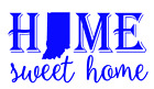 Indiana State Home Sweet Home Vinyl Decal Sticker RV Window Wall Home Choice