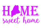 Maine State Home Sweet Home Vinyl Decal Sticker RV Window Wall Home Choice