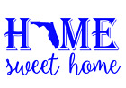 Florida State Home Sweet Home Vinyl Decal Sticker RV Window Wall Home Choice