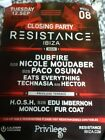 resistance privilege ibiza 2017 closing party poster. dubfire. eats everything