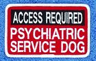 Access Required Psychiatric Service Dog Patch 2.5X4 Assistance Danny & LuAnn