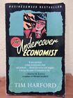 The Undercover Economist by Tim Harford (2007, Paperback) Businessweek Bestselle