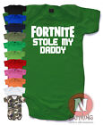 Fortnite stole my Daddy Cute Babygrow Baby Suit vest Xbox PS4 Battle royale