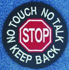"""Stop No Touch Talk Keep Back Service Dog Patch 3"""" Assistance Medical Danny LuAnn"""