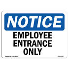 OSHA Notice - Employee Entrance Only Sign  Heavy Duty Sign or Label