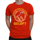 Mens T-Shirt When Nothing Goes Right GO LEFT CCCP USSR Soviet Communism Retro