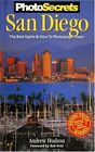 PHOTOSECRETS SAN DIEGO: BEST SIGHTS AND HOW TO PHOTOGRAPH THEM By Andrew NEW