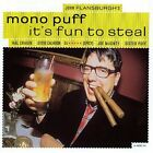 MONO PUFF - It's Fun To Steal - CD - **BRAND NEW/STILL SEALED**