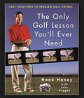 Only GOLF LESSON You'll Ever Need Easy Solutions to Problem Swings FREE SHIPPING