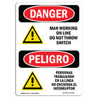 OSHA Danger - Man Working On Line Do Not Throw Switch   Heavy Duty Sign or Label