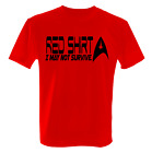 Men's T Shirt Star Trek Red Shirt I May Not Survive Print Trekkie on eBay