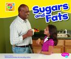 SUGARS AND FATS (WHAT'S ON MYPLATE) By Mari Schuh **BRAND NEW**