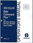 New Holland BR740A BR750A BR770A BR780A Round Baler Bale Command Operator Manual