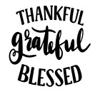 Thankful Grateful Blessed Vinyl Decal Sticker Home Wall Cup Decor Choice