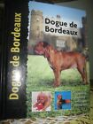 Dogue De Bordeaux (Dog Breed Book) by Joseph Janish Hardback Book