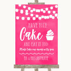 Wedding Sign Hot Fuchsia Pink Watercolour Lights Have Your Cake  Eat It Too
