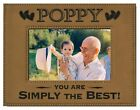 POPPY You Are SIMPLY THE BEST! Engraved Leatherette Picture Frame ~ Fathers Day