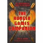 HUNGER GAMES COMPANION - UNAUTHORIZED GUIDE TO SERIES By Lois H. Gresh EXCELLENT