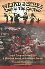 Weird Scenes Inside the Canyon: Laurel Canyon, Covert Ops & the Dark Heart of th