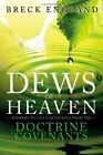 DEWS OF HEAVEN: ANSWERS TO LIFE'S QUESTIONS FROM DOCTRINE AND By Breck NEW