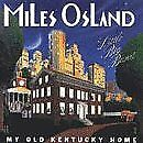 MILES OSLAND LITTLE BIG BAND - My Old Kentucky Home - CD - Import - **Mint**